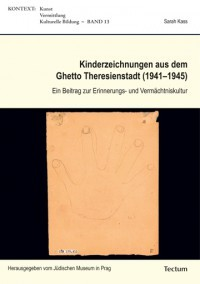Cover Sarah Kass   Ghetto Theresienstadt