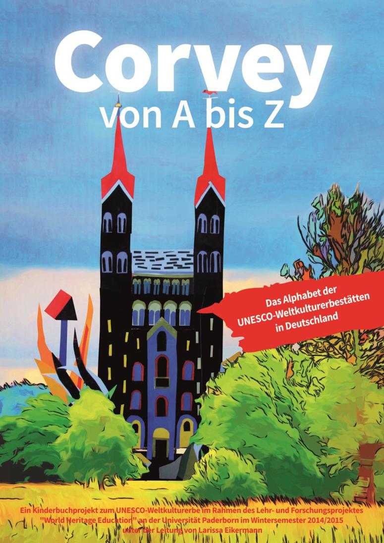 Https   Kw Uni Paderborn De Fileadmin Fakultaet Institute Kunst Kunst Und Ihre Didaktik  Malerei  Corvey Welterbebildung Covers Cover Kinderbuch
